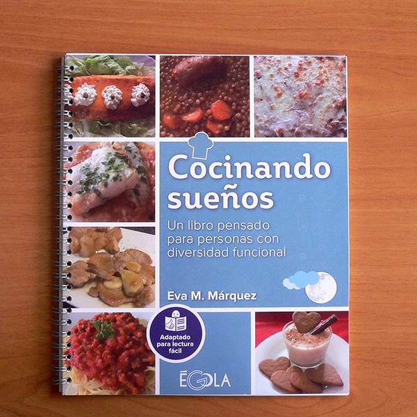 Libro Cocinando Sueños. Lectura fácil